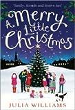 """""""Merry Little Christmas"""" av Julia Williams"""