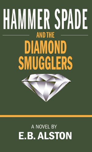 Hammer Spade and the Diamond Smugglers (The Adventures of Hammer Spade Book 2)