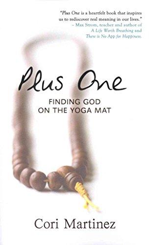 ([(Plus One : Finding God on the Yoga Mat)] [By (author) Cori Martinez] published on (November, 2013))