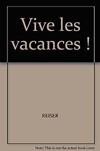 """Afficher """"Vive les vacances"""""""