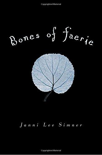 Bones of Faerie: Book 1 (The Bones of Faerie Trilogy)