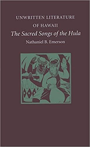 Unwritten Literature of Hawaii:  The Sacred Songs of the
