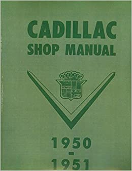 1950 cadillac wiring schematic step by step 1950 1951 cadillac factory repair shop   service  1950 1951 cadillac factory repair shop
