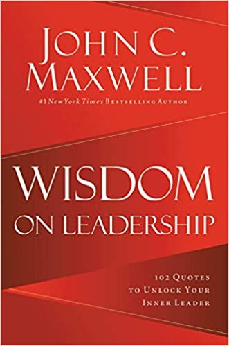 wisdom on leadership quotes to unlock your potential to lead