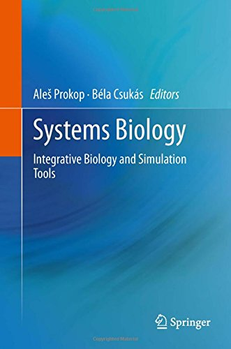 Systems Biology: Integrative Biology and Simulation Tools