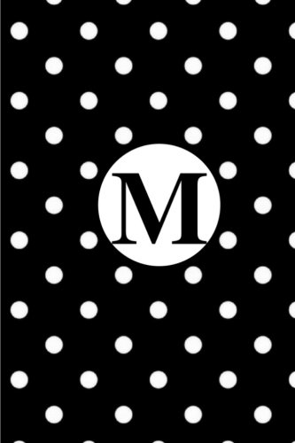 M: White Polka Dots / Monogram Initial 'M' Notebook: (6 x 9) Diary, Daily Planner 100 Lined Pages, Smooth Glossy ()