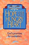 Hope for the Hungry Heart, Thomas Nelson Publishers, 0840732430