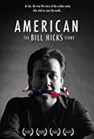 American - The Bill Hicks Story