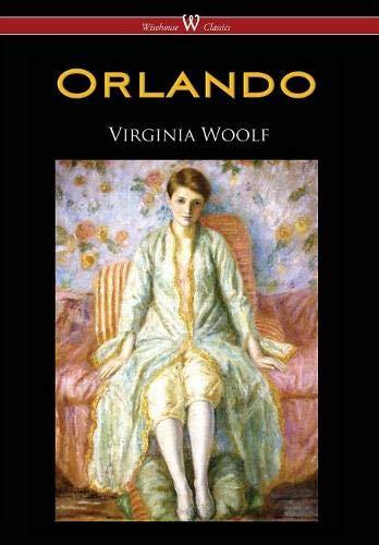Orlando  A Biography  Wisehouse Classics Edition