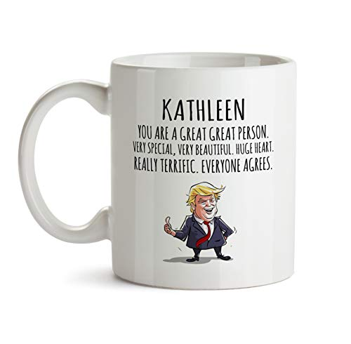 Kathleen Mug - Kathleen You Are Great Personalized Gift Mug - BB81Funny Name Christmas Fun Present For Women Friend Adults Teen Girls Her Female Coworker Wife Sister In Law - Coffee Cup 11 oz