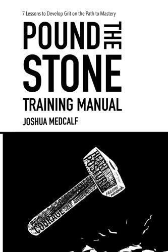 Pound The Stone Training Manual