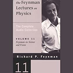 The Feynman Lectures on Physics: Volume 11, Feynman on Science and Vision