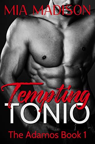 (Tempting Tonio (The Adamos Book 1))
