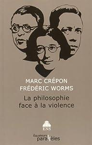 """Afficher """"La philosophie face à la violence"""""""