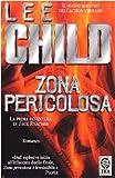 Zona pericolosa : romanzo