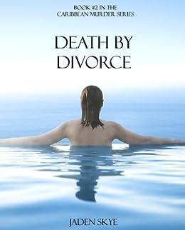 Death by Divorce (Caribbean Murder Series, Book 2) by [Skye, Jaden]