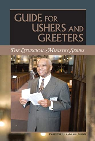 guide for ushers and greeters paul turner karie ferrell rh amazon com