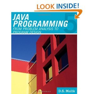 By D. S. Malik Java(TM) Programming: From Problem Analysis to Program Design (5th Edition) by Cengage Learning