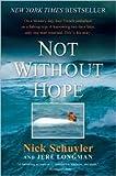 Not Without Hope Publisher: Harper Paperbacks