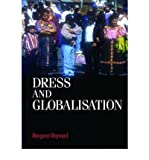 img - for [(Dress and Globalisation )] [Author: Margaret Maynard] [Sep-2004] book / textbook / text book