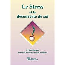 Le Stress et la découverte de soi (Université Rose-Croix Internationale)