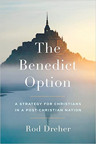 The Benedict Option: Amazon.es: Rod Dreher: Libros en ...