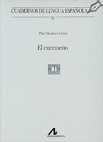 El extremeño (Cuadernos de lengua española): Amazon.es: Montero ...