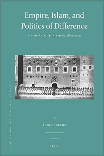 Empire, Islam, and Politics of Difference (Ottoman Empire and Its Heritage)