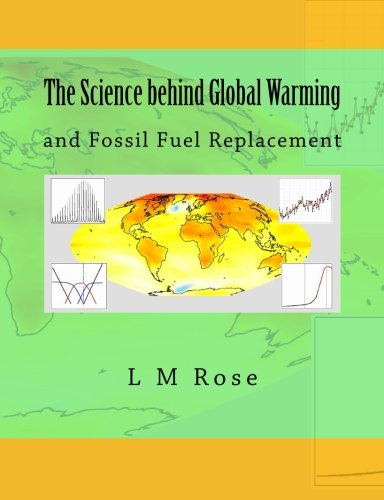 Download The Science behind Global Warming: and Fossil Fuel Replacement ebook