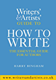 Writers' & Artists' Guide to How to Write