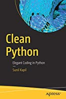 Clean Python: Elegant Coding in Python Front Cover