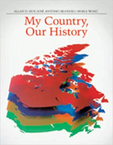 My Country, Our History: Canada from 1914 to the Present
