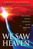 We Saw Heaven, Roberts Liardon, 0768423813
