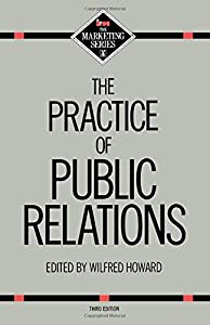 Paperback Practice Building Public Relations 3ED Book