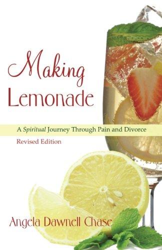Making Lemonade: A Spiritual Journey Through Pain and Divorce -- Revised Edition pdf