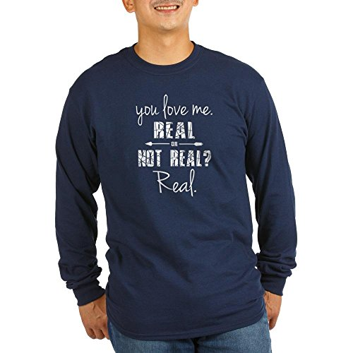 CafePress - Real or Not Real Long Sleeve Dark T-Shirt - Unisex Cotton Long Sleeve T-Shirt