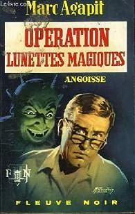 Operation lunettes magiques par Marc Agapit