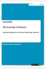 The Iconology of Pinterest by Tami Sutcliffe (2015-03-05) Paperback