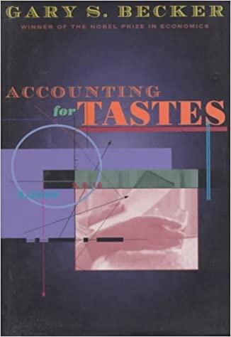 Book Accounting for Tastes by Gary S. Becker (1996-08-15)