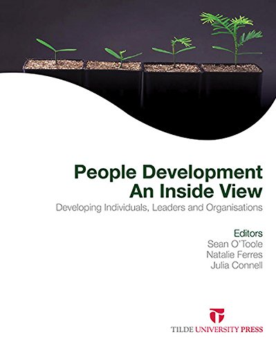 People Development: An Inside View: Developing Individuals, Leaders and Organisations