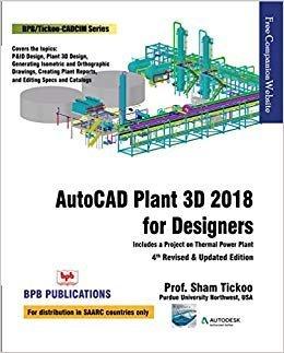 [E.B.O.O.K] AutoCAD Plant 3D 2018 for Designers By Prof. Sham Tickoo<br />R.A.R