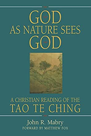 God as nature sees god a christian reading of the tao te ching print list price 1995 fandeluxe Image collections