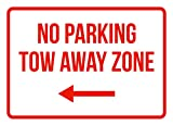 No Parking Tow Away Zone Left Arrow Business Safety Traffic Signs Red - 7.5x10.5 - Metal
