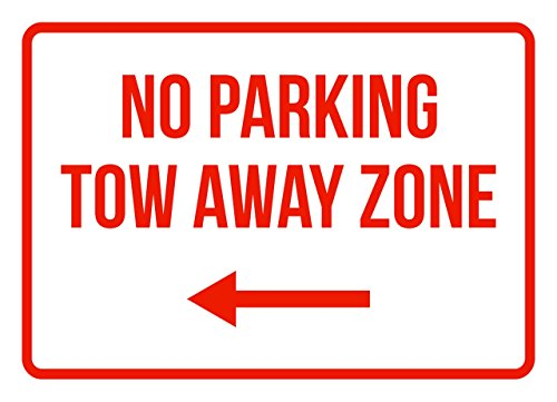 No Parking Tow Away Zone Left Arrow Business Safety Traffic Signs Red - 7.5x10.5 - Metal by iCandy Products Inc