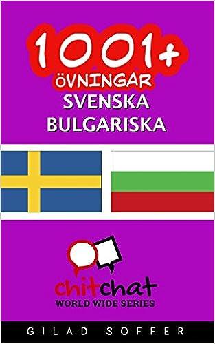 1001+ övningar svenska - bulgariska