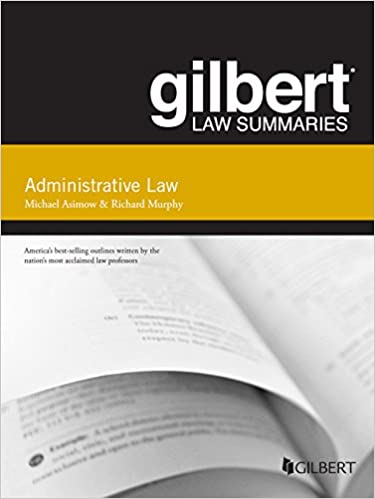 Gilbert law summary on administrative law 15th gilbert law gilbert law summary on administrative law 15th gilbert law summaries 15th edition kindle edition fandeluxe Gallery