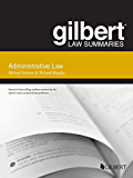 Gilbert Law Summary on Administrative Law, 15th (Gilbert Law Summaries)