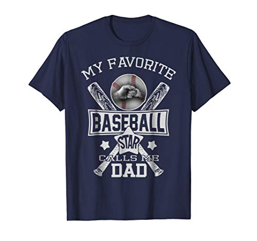 Mens My Favorite Baseball Star Calls Me Dad Fist Bump Shirt Gift XL Navy