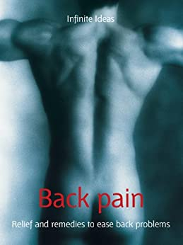 Back pain: Relief and remedies to ease back problems (52 Brilliant Ideas) by [Ideas, Infinite, Chambers, Dr Ruth]