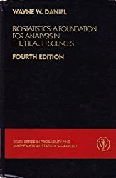 Biostatistics: A Foundation for Analysis in the Health Sciences (Wiley Series in Probability and Statistics - Applied Probability and Statistics Section)